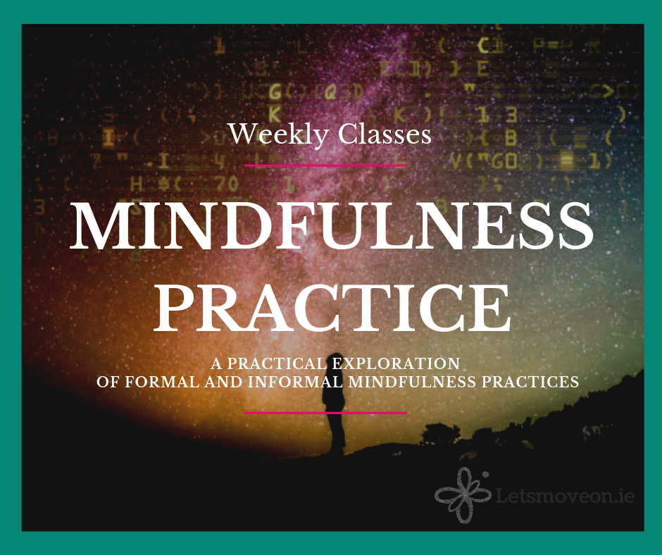Mindfulness Practice - Weekly Classes