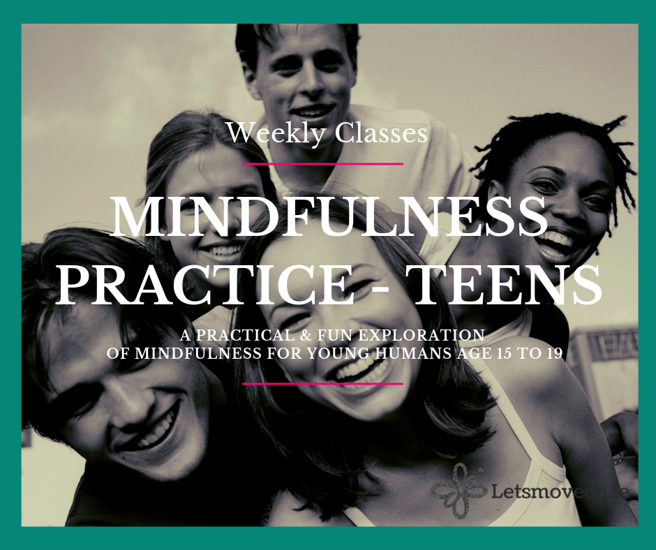 Mindfulness Practice TEENS- Weekly Classes