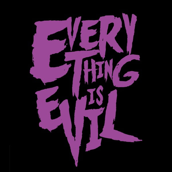 EVIL 'Everything Is Evil' T-Shirt