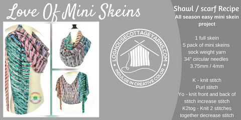 Love Mini Skeins Shawl/Wrap recipe/pattern
