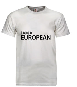 """I Am A European"" T-Shirt in White"