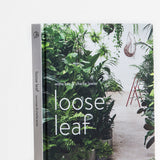 Loose Leaf : Plants Flowers Projects Inspiration