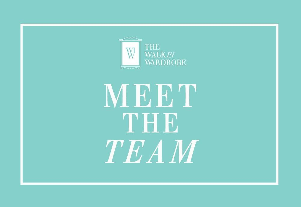 Meet the Team | The Walk in Wardrobe