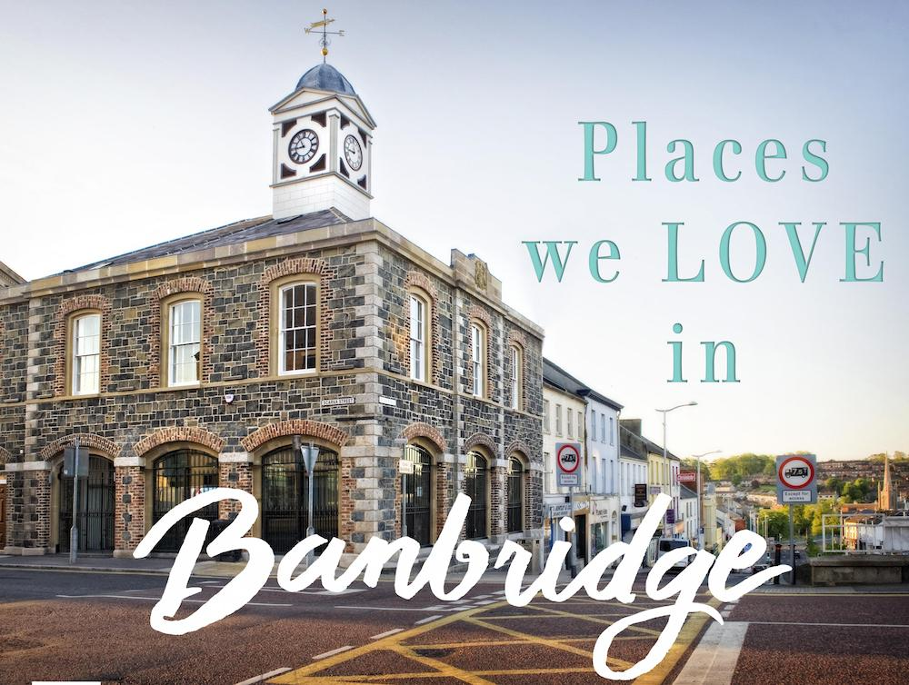 Places we LOVE in Banbridge | The Walk in Wardrobe