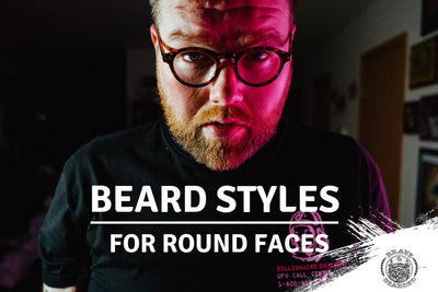 Which Beard Style Suits Me: Round Faces