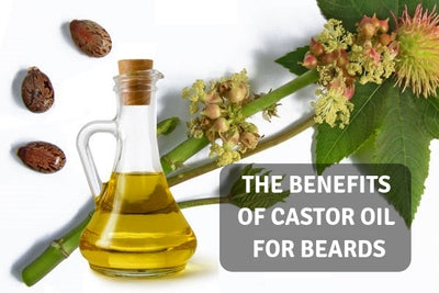 Castor Oil for Beards - What Are the Benefits?