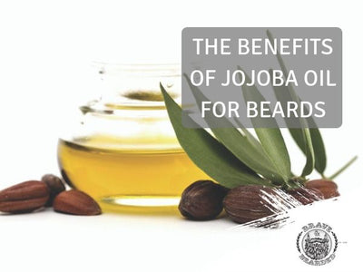 Jojoba Oil for Beards - What Are the Benefits?