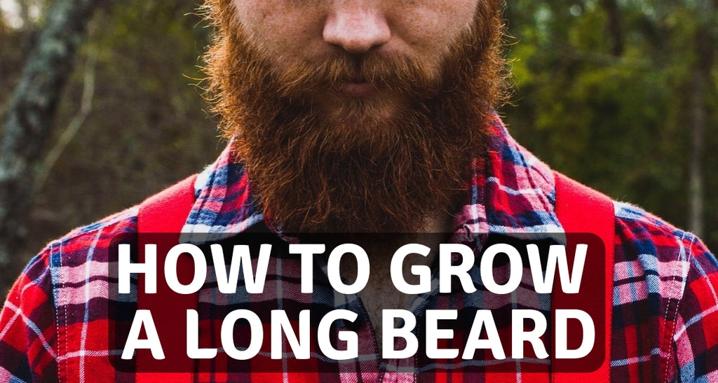 How to grow a long beard