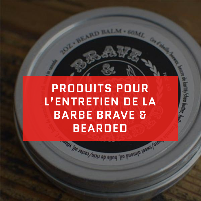 Brave and Bearded Grooming Products