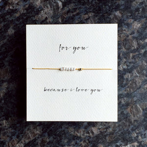 Mai Lin Because I Love You Reminder Bracelet