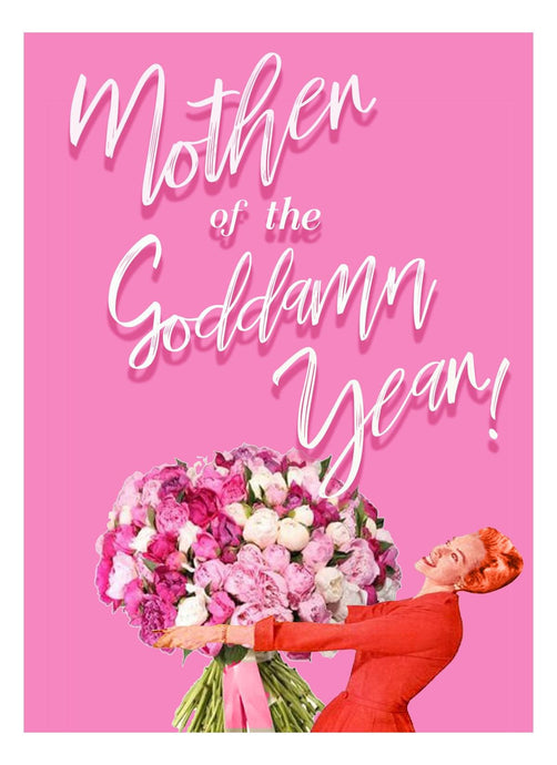 Delightfully Flawed Mother of the Goddam Year Card 054