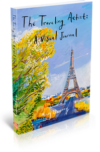 Traveling Artist: A Visual Journal- Special Edition with Original Artwork