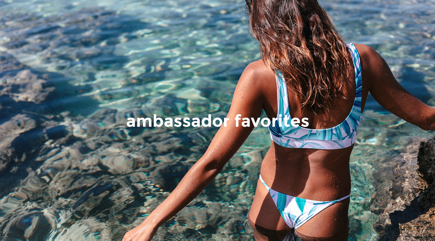 Ambassador Favorites