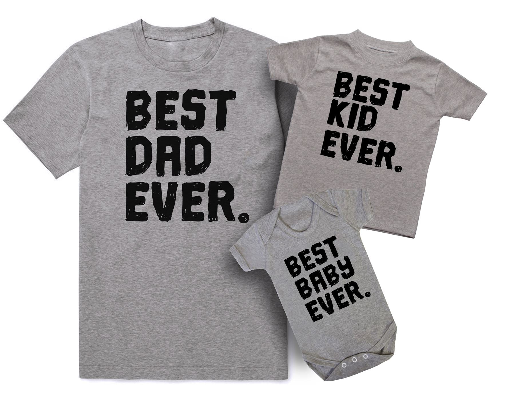 9f3080cba Best Dad Ever Best Kid Ever And Best Baby Ever Father and Baby Matching  Outfits
