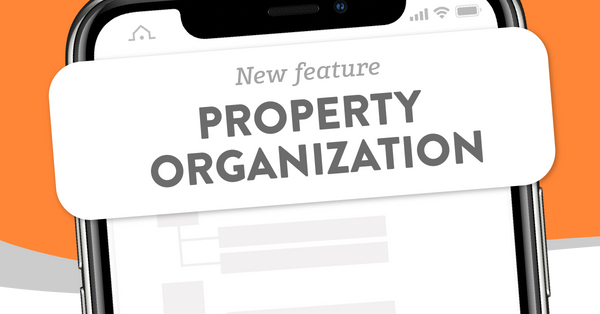 New Property Organization Feature Has Arrived