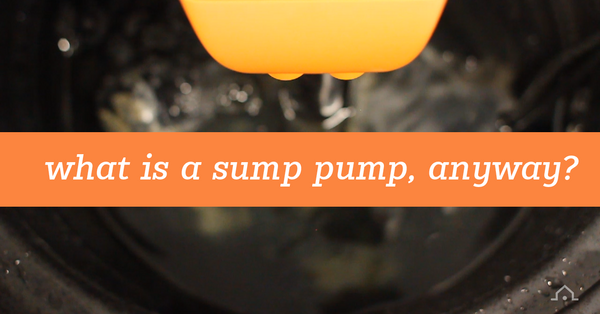 What is a Sump Pump and Why You Should Care