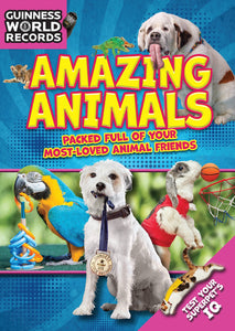 Guinness World Records: Amazing Animals ® 2018 Book