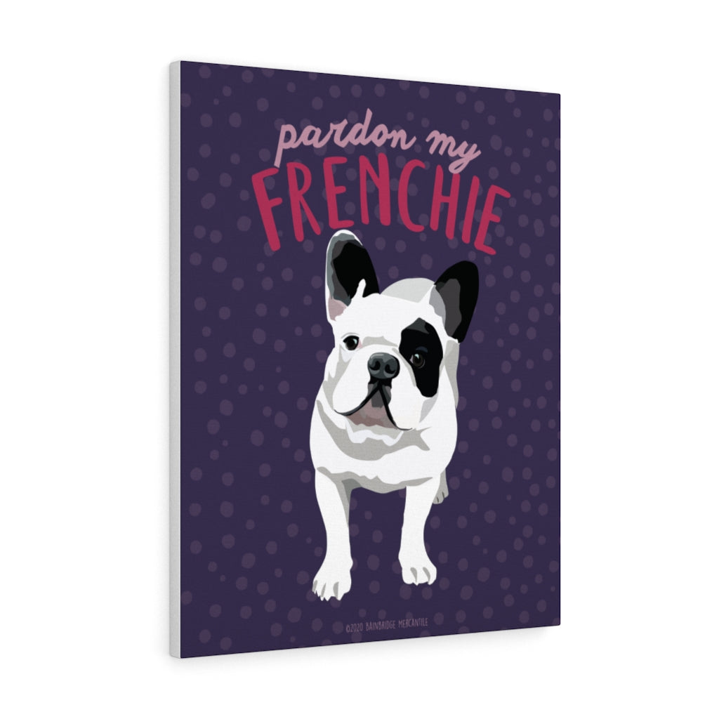 "Frenchie ""Pardon My Frenchie"" Canvas Gallery Wrap"