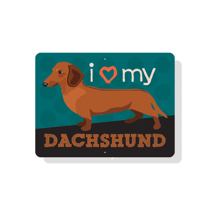 "I (Heart) My Dachshund sign 12"" x 9"" - (Red dog)"