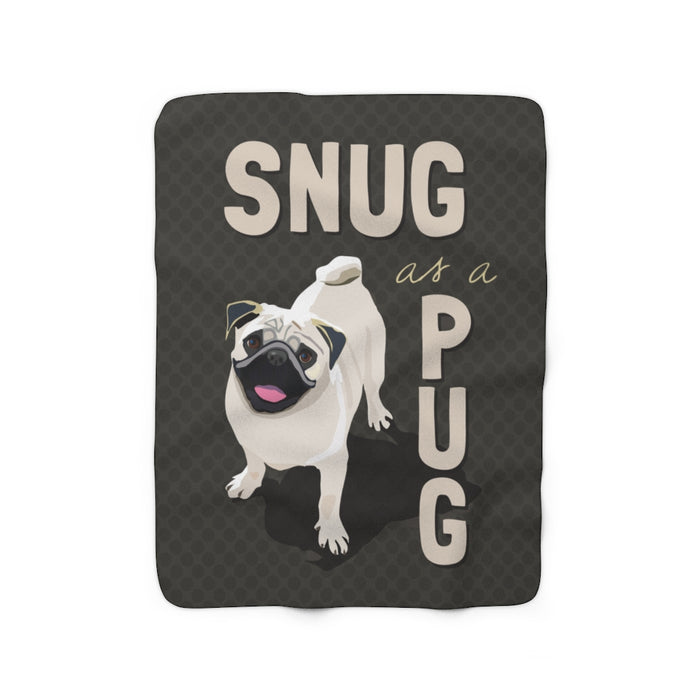 Snug as a Pug Sherpa Fleece Blanket
