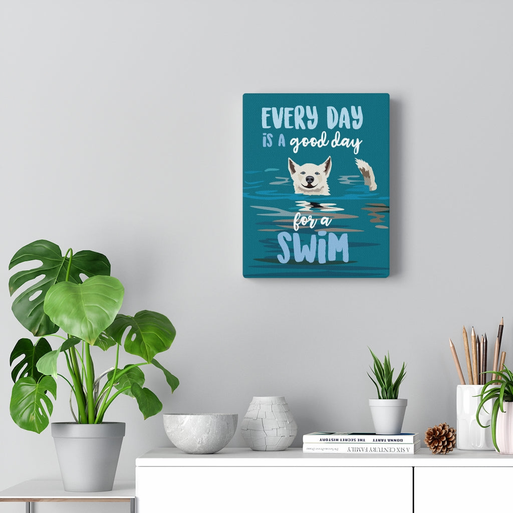 Every Day is a Good Day for a Swim Canvas Gallery Wrap
