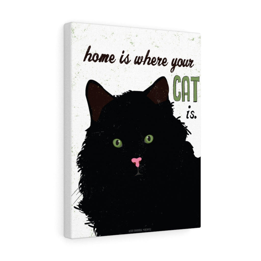 Home is Where Your Cat Is Canvas Gallery Wrap