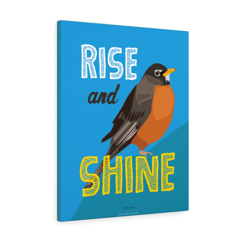 Rise and Shine Canvas Gallery Wrap