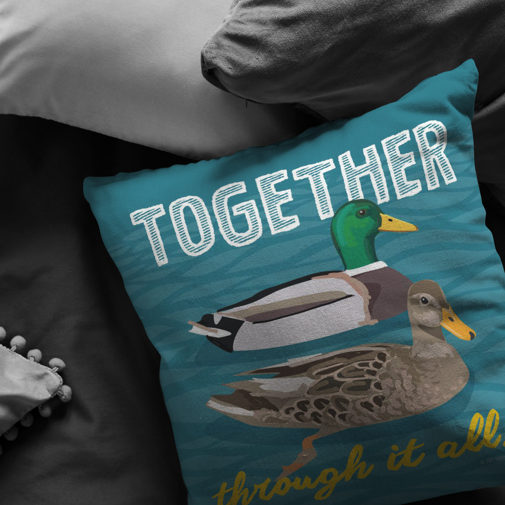 Together Through It All! (Mallard Duck) Pillow