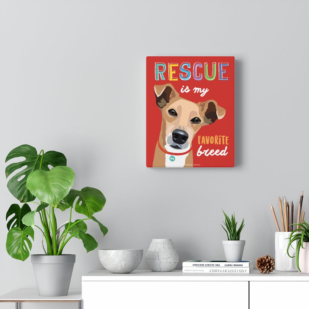 Rescue Is My Favorite Breed Canvas Gallery Wrap