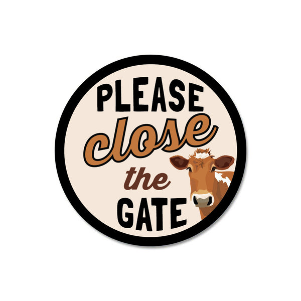 "Please Close The Gate (Cow) Sign 9"" Round - Cream"