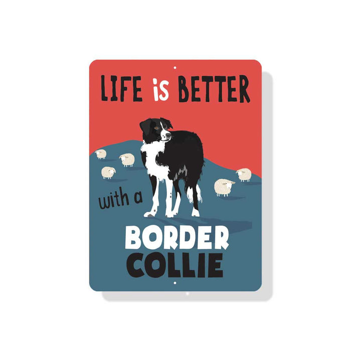 "Life is Better with Border Collie Sign 9"" x 12"" Blue"