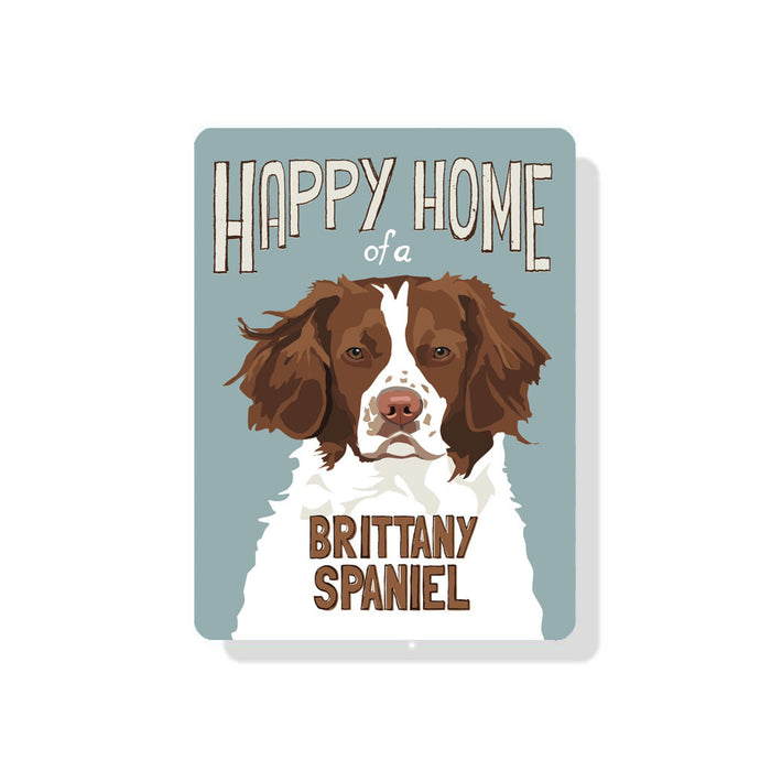 "Happy Home of a Brittany Spaniel sign 9"" x 12"""
