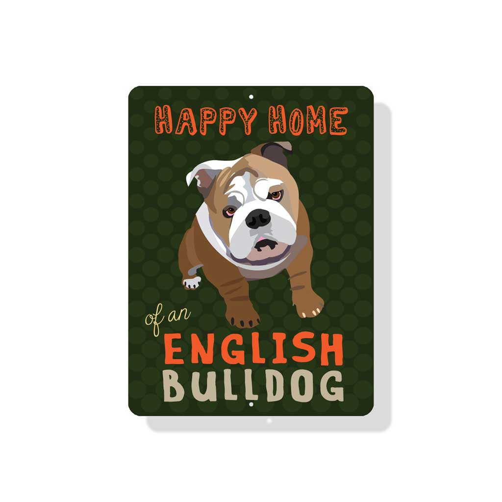 "Happy Home of a English Bulldog Sign 9"" x 12"" Dark Green"