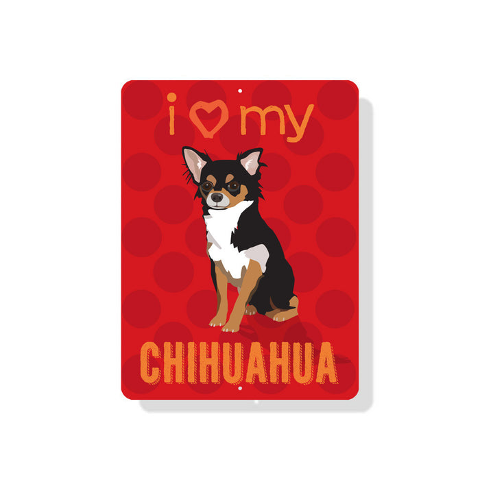 "i (Heart) My Chihuahua sign 9"" x 12"" - Red with Black & Tan Dog"