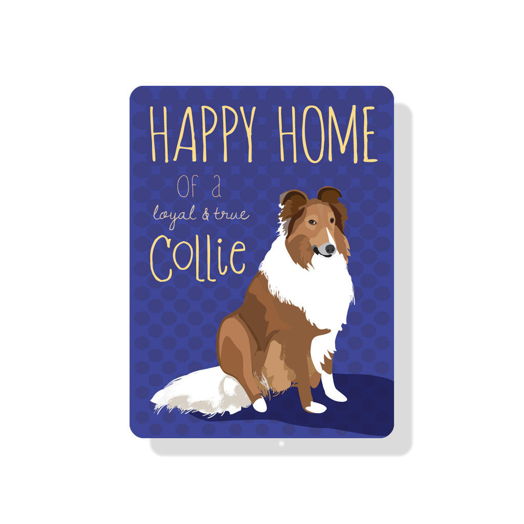 "Happy Home of a Collie Sign 9"" x 12""  - Blue"