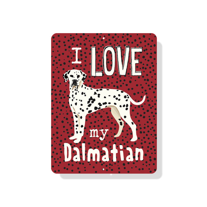 "I Love My Dalmatian sign 9"" x 12""  -  Red"