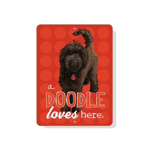"A (Chocolate) Doodle Loves Here sign  - 9"" x 12""  -  Red"