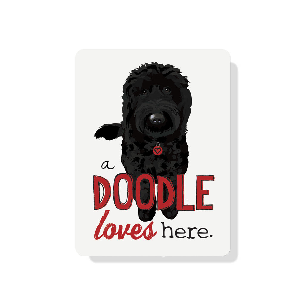 "A Doodle Loves Here sign 9"" x 12"" - Black Dog"