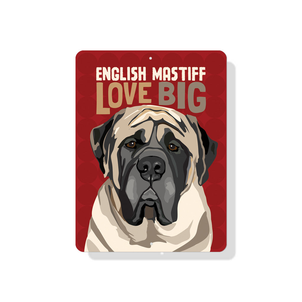 "English Mastiff Love Big sign 9"" x 12"" - Tomato"
