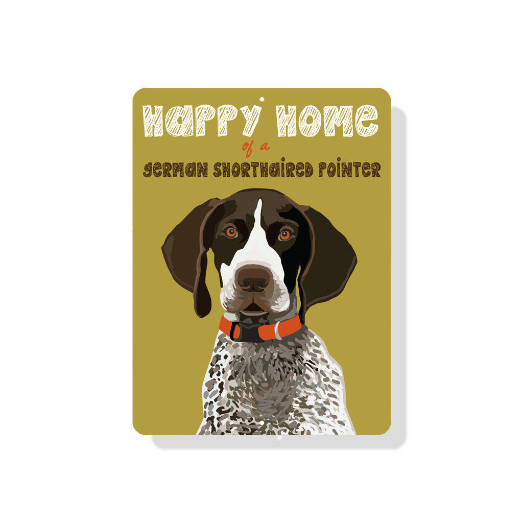"Happy Home of a German Shorthaired Pointer sign 9"" x 12"" - Green"