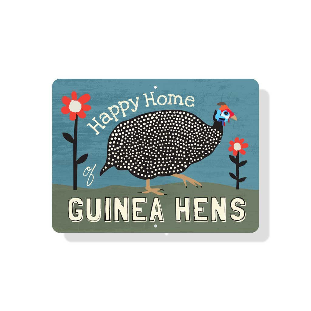 "Happy Home of Guinea Hens sign 12"" x 9""  -  Blue"
