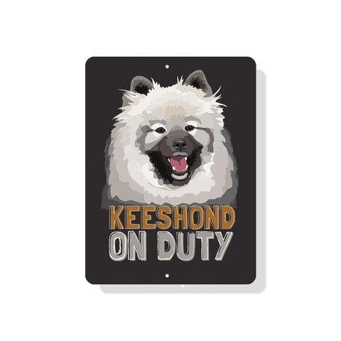 "Keeshond On Duty sign 9"" x 12"""