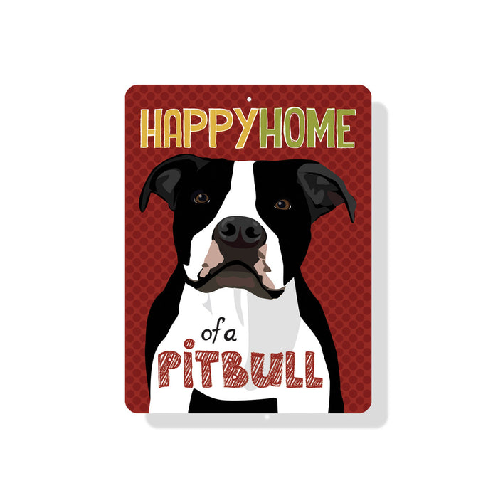 "Happy Home of a Pit Bull Sign 9"" x 12"" -  Black & White Dog"