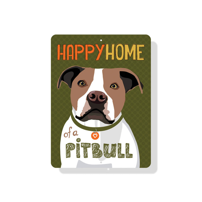 "Happy Home of a Pit Bull Sign 9"" x 12"" - Brown & White Dog"