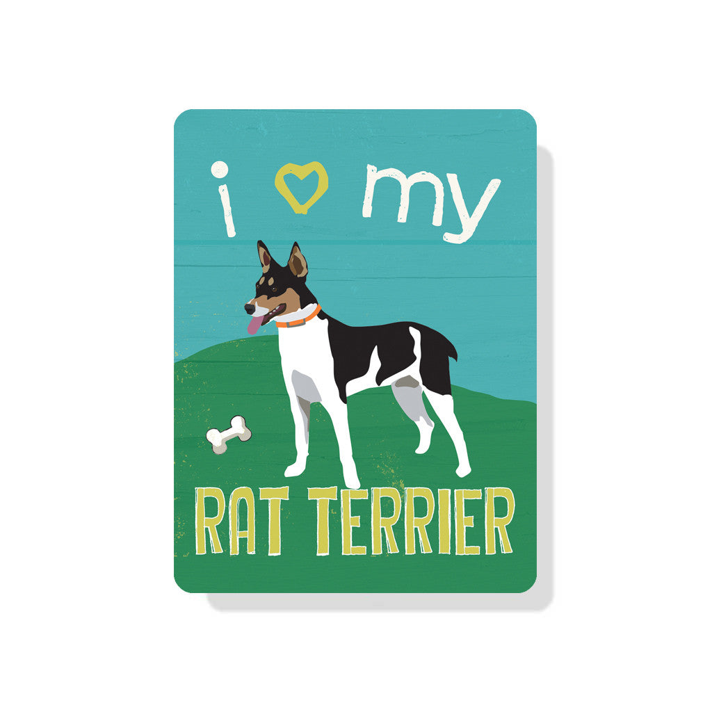 "I Love My Rat Terrier sign - 9"" x 12"""