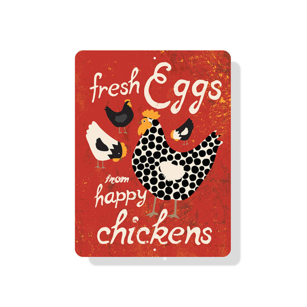 "Fresh Eggs From Happy Chickens Sign 9"" x 12"" - Maraschino"