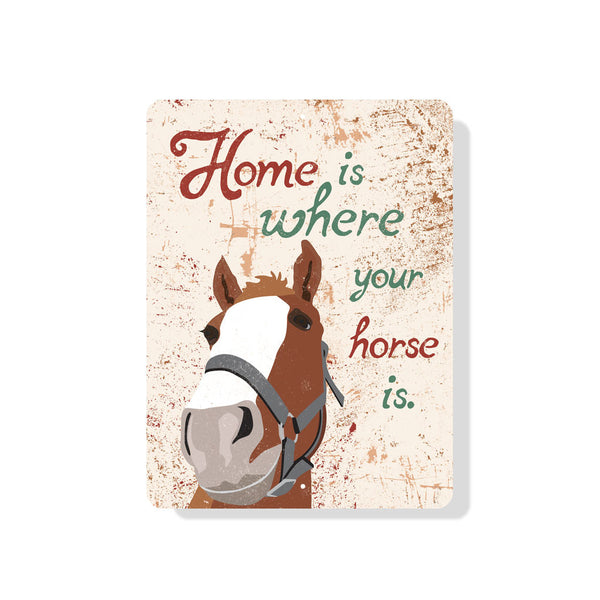 "Home Is Where Your Horse Is Sign 9"" x 12"" -  Seashell"
