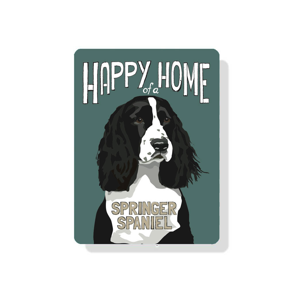 "Happy Home of a Springer Spaniel (Black Dog) sign 9"" x 12"""