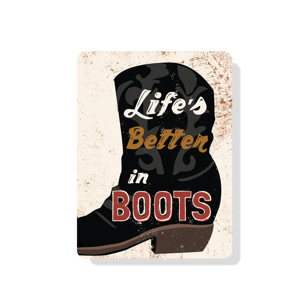 "Life's Better in Boots Sign 9"" x 12"" -  Seashell"