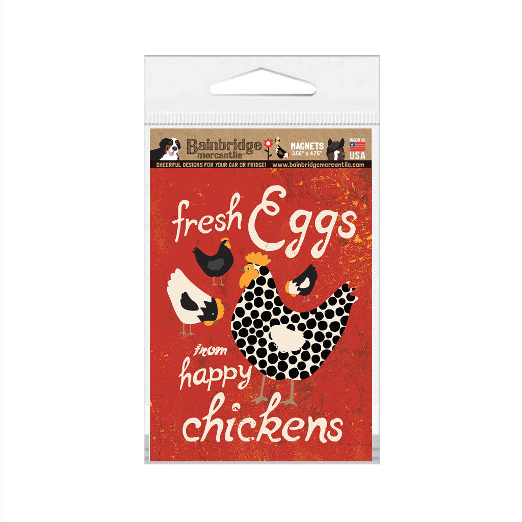 "Fresh Eggs From Happy Chickens Magnet (Maraschino) - 3.56"" x 4.75"""